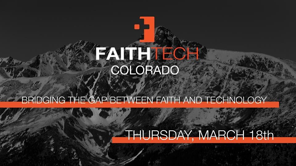 FaithTech Colorado March Meetup – Online
