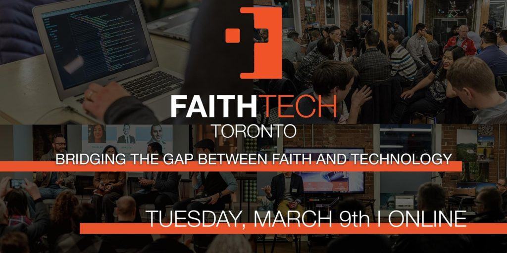 FaithTech Toronto March Meetup – Online