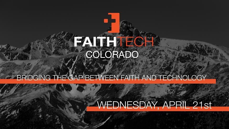 FaithTech Colorado April Meetup in Colorado Springs