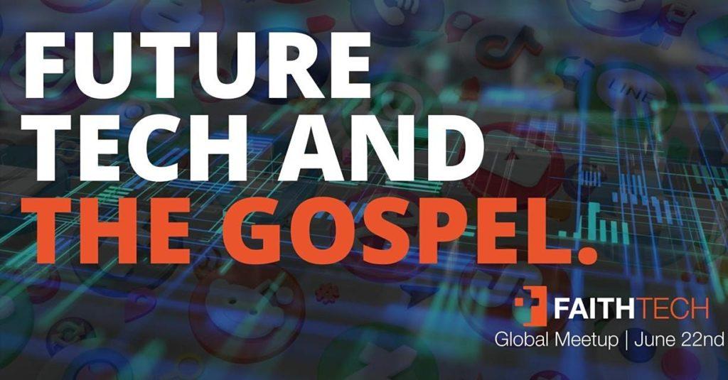 Future Tech and the Gospel