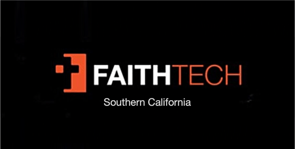 Faithtech Socal Meetup with Wes Lyons